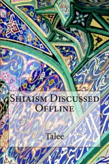 Shiaism Discussed Offline