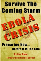 Survive The Coming Storm - Ebola Crisis