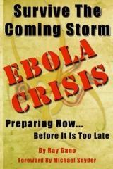 Survive The Coming Storm - Ebola Crisis