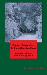 Flannel John's Back to the Cabin Cookbook