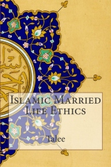 Islamic Married Life Ethics