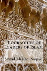 Biograohies of Leaders of Islam
