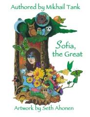 Sofia, the Great (aka Sophia Prikrasnoya)