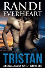Tristan: A Kendall Family Novel (#1)