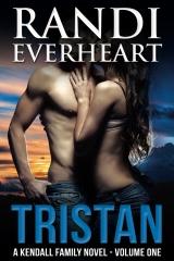 Tristan: A Kendall Family Novel (#1)