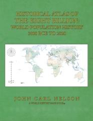 Historical Atlas of the Eight Billion