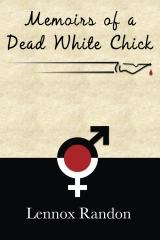 Memoirs of a Dead White Chick