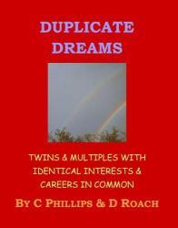 Duplicate Dreams