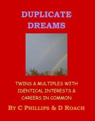 Duplicate Dreams