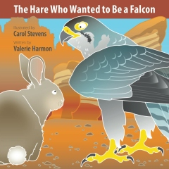 The Hare Who Wanted to Be a Falcon