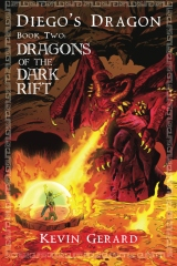 Diego's Dragon, Book Two