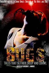 Bugs:  Tales That Slither, Creep, and Crawl