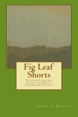 Fig Leaf Shorts: Understanding Adam and Eve's Wardrobe Fiasco