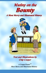 Mutiny on the Bounty - A Most Merry and Illustrated History