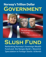 Norway's Trillion Dollar Government Slush Fund