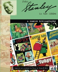 John Stanley in the 1950s: a Comics Bibliography