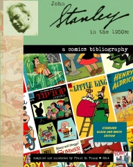 John Stanley in the 1950s: a Comics Bibilography (Standard Edition)