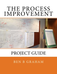 The Process Improvement Project Guide