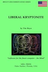 Liberal Kryptonite