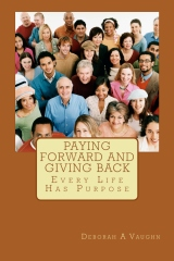 Paying Forward and Giving Back