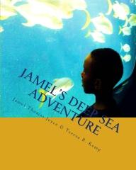 Jamel's Deep Sea Adventure