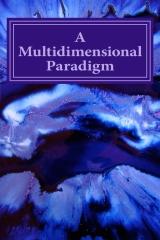 A Multidimensional Paradigm