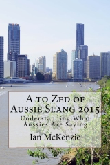 A to Zed of Aussie Slang 2015
