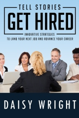 Tell Stories Get Hired