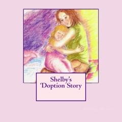 Shelby's 'Doption Story