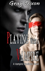 Playing with a Vampire