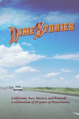 DimeStories:  California, New Mexico, and Beyond!