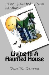 Living In A Haunted House
