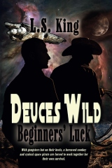 Deuces Wild: Beginners' Luck