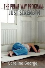 The Prime Way Program: Just Strength
