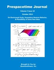Prespacetime Journal Volume 5 Issue 10
