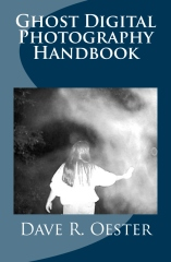 Ghost Digital Photography Handbook