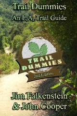 Trail Dummies - An L.A. Trail Guide