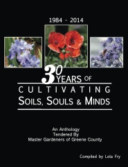 30 Years of Cultivating Soils, Souls & Minds