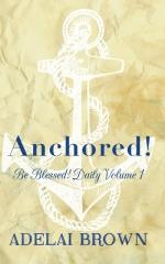 Anchored!