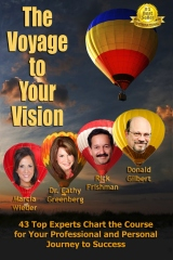 The Voyage to Your Vision