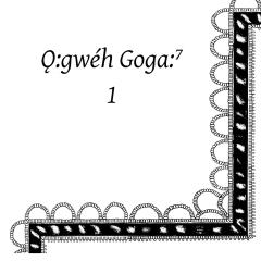 O:gweh Goga: 1 (B&W)