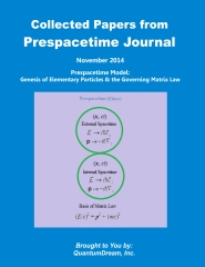 Collected Papers from Prespacetime Journal