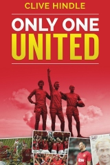 Only One United - A Personal History of Manchester United