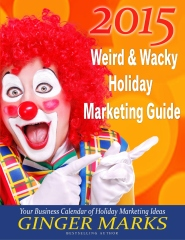 2015 Weird & Wacky Holiday Marketing Guide