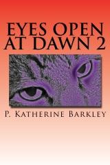 Eyes Open at Dawn 2