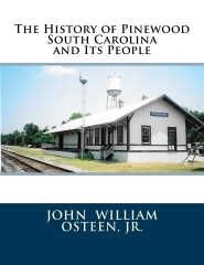 The History of Pinewood South Carolina and Its People