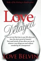 Love Delayed