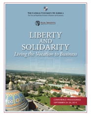 Liberty and Solidarity: Living the Vocation to Business