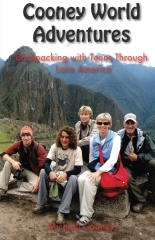 Cooney World Adventures Backpacking with Teens Through Latin America