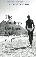 The Maubrey Destined Effect Vol. II